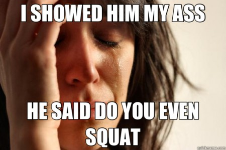 It's better to have squatted than to not have squatted at all